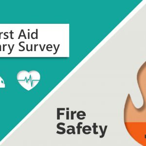 First Aid and Fire Safety